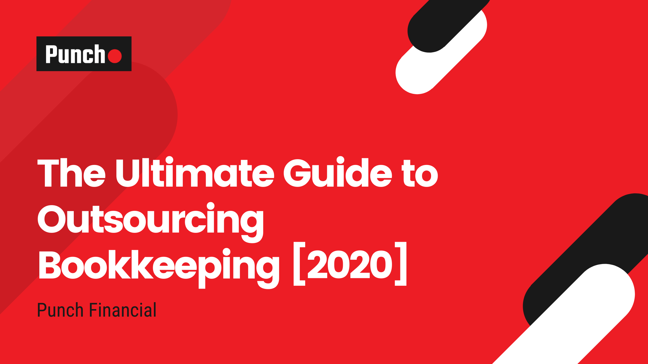 The Ultimate Guide to Outsourcing Bookkeeping [2020]